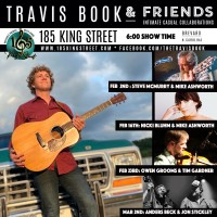 """Rescheduled for 5/18 Travis Book & Friends w/ Special Guests Steve """"Big Daddy"""" McMurry, Mike Ashworth, and Mike Guggino"""